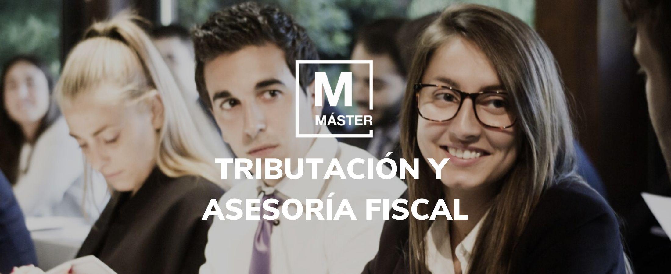 Master en Tributacion y Asesoria Fiscal